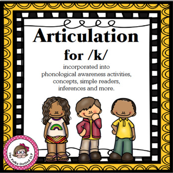 No prep Articulation Activities and More for /k/ (Freebie)