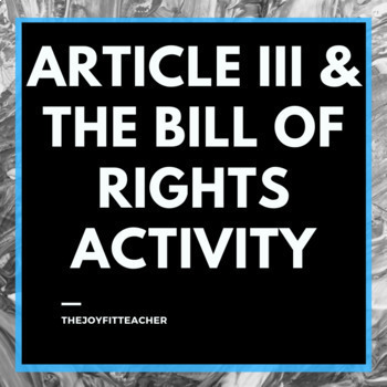 Article III & The Bill of Rights Activity