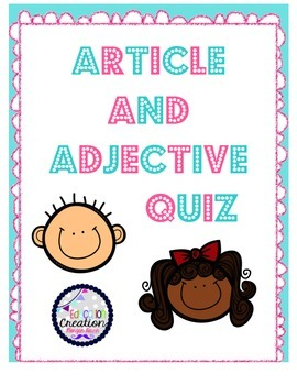 Article and Adjective Quiz