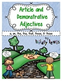 Article and Demonstrative Adjectives Practice and Worksheet