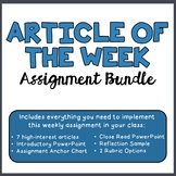 Article of Week Assignment Bundle (Includes 7 High-Interes