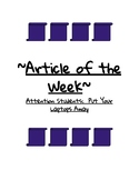Article of the Week (AOW) - Attention Students:  Put Your