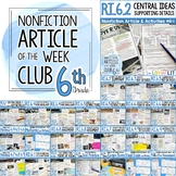 Article of the Week Club, 6th Grade; Nonfiction Reading Passages Middle School
