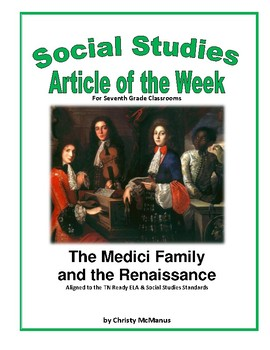 Article of the Week The Medici Family and the Renaissance