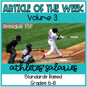 Article of the Week Volume 3: Athletes' Salaries CCSS Aligned Questioning