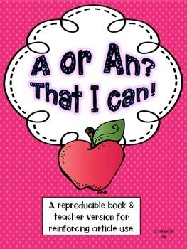 Articles A and An: A Reproducible Book & Teacher Version