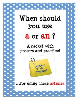 Articles:  A or An -  What's the Plan?