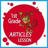 1st Grade Language – a, an, the (Articles Lesson + 1st Grade Grammar Activities)