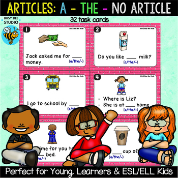 Articles Task Cards (a, the, no article)