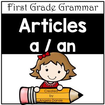 Articles a vs. an (First Grade Grammar)