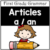 Articles a vs. an (First Grade Grammar)