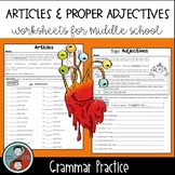 Articles and Proper Adjectives - Grammar Worksheets