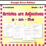 """Articles are Adjectives - """"a"""", """"an"""", """"the"""" - 3 worksheets - Grades 1-2 - Google"""