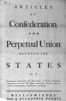 Articles of Confederation:  1781-1791 Beginnings to its Fi