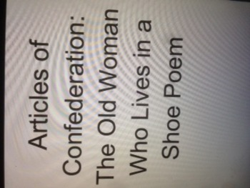 Articles of Confederation Poem Analogy With The Old Woman