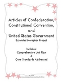 Articles of Confederation, Constitutional Convention and US Government Unit Plan