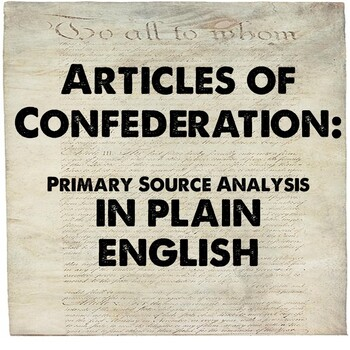 Articles of Confederation DBQ in Plain English (CCSS Aligned)