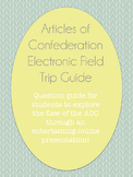 Articles of Confederation Electronic Field Trip Guide