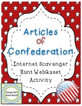 Articles of Confederation Internet Scavenger Hunt WebQuest