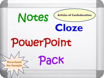 Articles of Confederation PPT, Activity Guide, Notes, and Cloze Worksheets