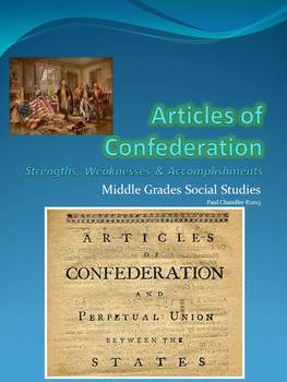Articles of Confederation--Strengths, Weaknesses and Accom