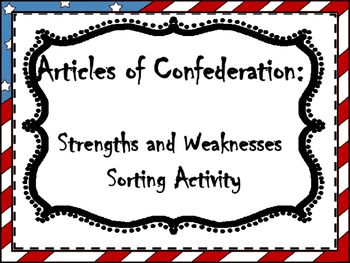 Articles of Confederation Strengths and Weaknesses Sorting Activity