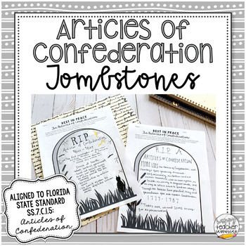 Articles of Confederation Tombstones | Project for Civics & American History