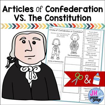 Articles of Confederation VS The Constitution : Cut and Pa