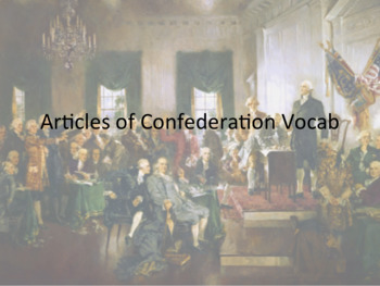 Articles of Confederation Vocabulary