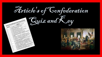 Articles of Confederation and Constitution Quiz EDITABLE with Answer Key
