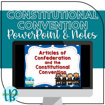 Articles of Confederation and the Constitutional Convention Note Taking Bundle