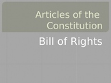 Articles of the Constitution and the Bill of Rights