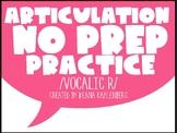 Articulation No Prep Practice #4