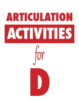 Articulation Activities for D