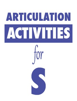 Articulation Activities for S