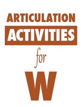 Articulation Activities for W