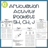 Articulation Activity Booklets - SH, CH, J