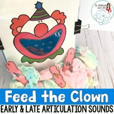 Articulation Activity Feed the Clown: Early and Late Sounds