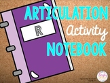 Articulation Activity Notebook: R