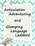 Articulation Adventuring and Glamping Language Ladders!