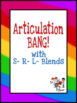 Articulation BANG! S-, R-, L- Blends