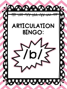 Articulation Bingo: /b/ (ALL POSITIONS)