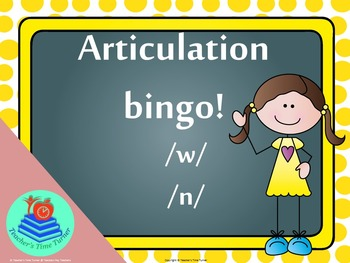 Articulation Bingo /w/ and /n/