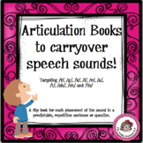Articulation Books to Carryover Speech Sounds