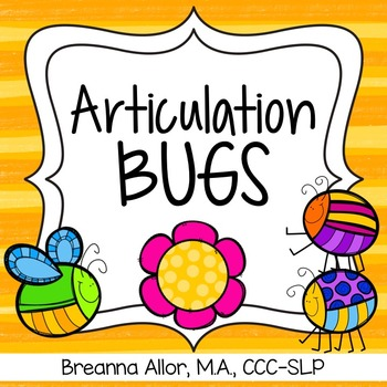 Articulation Bugs Early Sounds