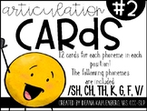 Articulation Cards #2: SH, CH, TH, F, V, K, G