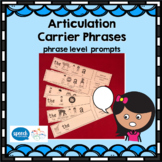 Articulation Carrier Phrases - phrase level prompts