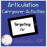 Articulation Carryover Activities for /S/: No print Speech