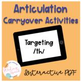 Articulation Carryover Activities for /th/: No Print Speec