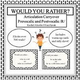 Articulation Carryover - Would You Rather - R